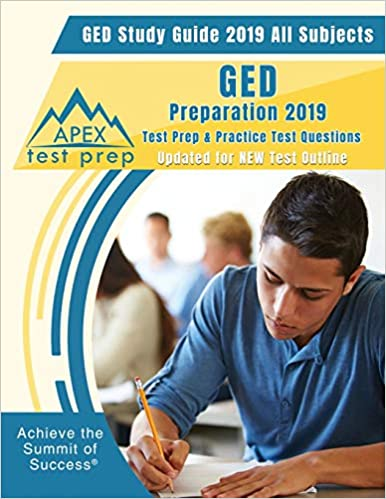 GED Study Guide 2019 All Subjects: GED Preparation 2019 Test Prep & Practice Test Questions