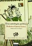 Una Antologia Poetica, Federico García Lorca, 8492716061