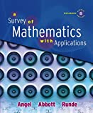 Survey of Mathematics with Applications, Expanded Edition Value Pack (includes Student's Solutions Manual and MyMathLab/MyStatLab Student Access Kit ), Angel and Angel, Allen R., 0321638557