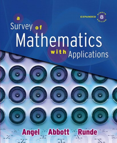 Survey of Mathematics with Applications, Expanded Edition Value Pack (includes MathXL 12-month Student Access Kit  &