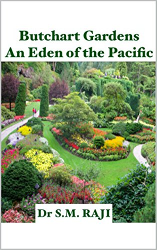 Butchart Gardens An Eden of the Pacific