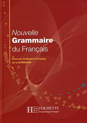 Nouvelle Grammaire Du Francais Cours De Civilisation Francaise De La Sorbonne  [Y. Delatour Jennepin] (Tapa Dura)