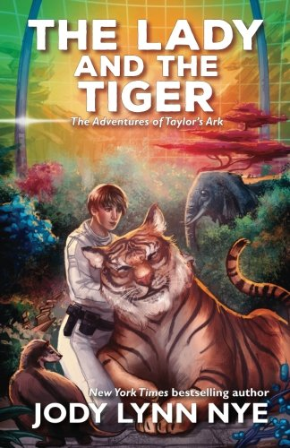 The Lady and the Tiger (Taylor's Ark) (Volume 3)