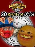 Annoying Orange - 30 Minutes or Less