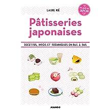 Pâtisseries japonaises - Recettes, infos et techniques en pas à pas (Le goût du Japon) (French Edition)