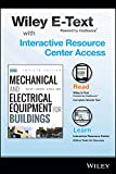 Mechanical and Electrical Equipment for Buildings, 12th Edition Wiley e-Text Card and Interactive Resource Center Access Card, Walter T. Grondzik and Alison G. Kwok, 1118999924