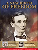 A New Birth of Freedom, 1809-2009: Abraham Lincoln's Bicentennial