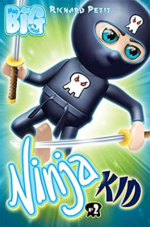 Ninja Kid 2: Les Egg Rolls contre-attaquent (French Edition ...