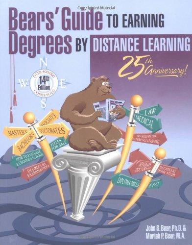 Bears' Guide to Earning Degrees by Distance Learning