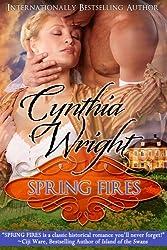 Spring Fires (Rakes & Rebels Book 4)