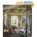 Dining at Monticello: In Good Taste and Abundance (Distributed for the Thomas Jefferson Foundation)