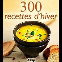 300 recettes d'hiver