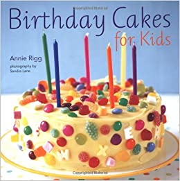 Fabulous Birthday Cakes For Kids Annie Rigg 0499991608379 Amazon Com Books Personalised Birthday Cards Veneteletsinfo