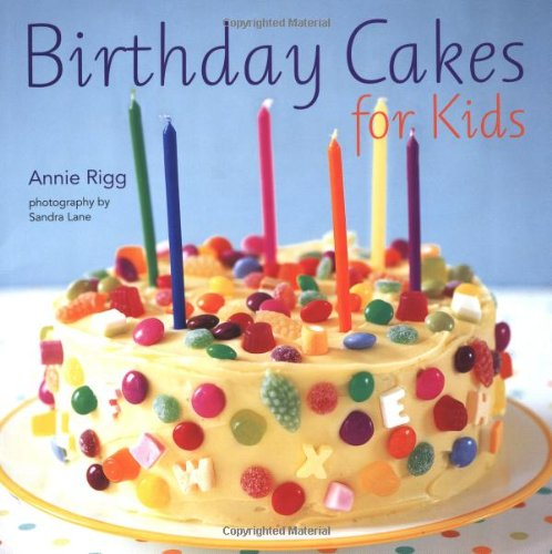Pleasing Birthday Cakes For Kids Amazon Co Uk Annie Rigg 0499991608379 Funny Birthday Cards Online Inifofree Goldxyz