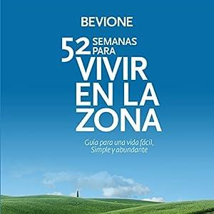 52 Semanas para Vivir en La Zona [52 Weeks to Live in The Zone] Audiobook
