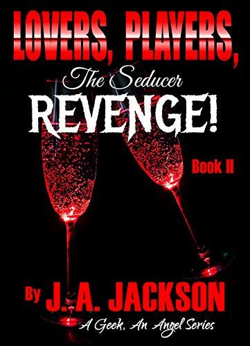 Lovers Players The Seducer Book Ii Revenge The Revenge Game