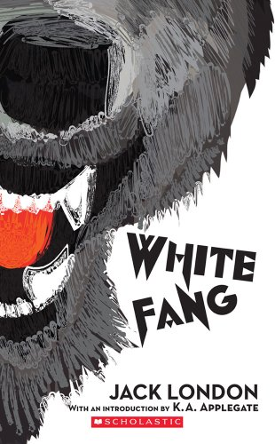 - White Fang (Scholastic Classics)