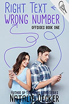 Right Text Wrong Number (Offsides Book 1) by [Decker, Natalie]