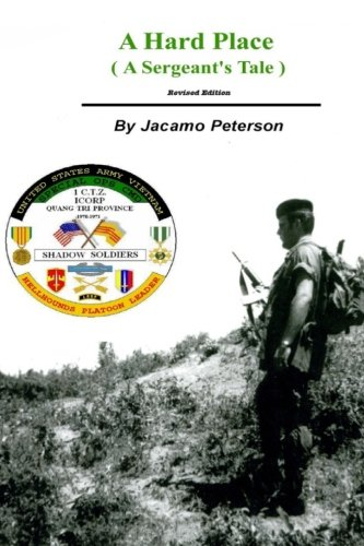 A Hard Place: A Sergeants Tale, Revised Edition