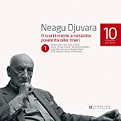 O scurtă istorie a românilor povestită celor tineri 1   Neagu Djuvara