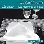 Les morsures du passé (D. D. Warren 4) | Lisa Gardner