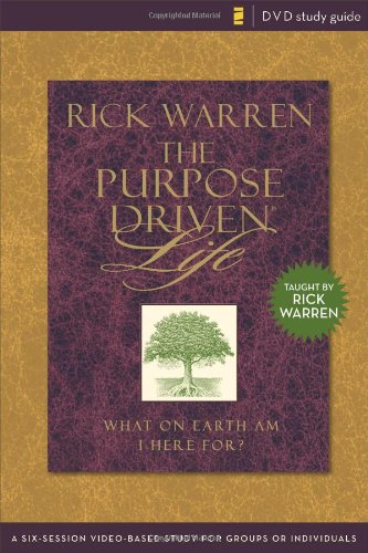 Purpose Driven Life Study Guide: A Six-Session Video-Based Study for Groups or Individuals (Purpose Driven Life, The)