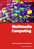 img - for Multimedia Computing by Daniel Cunliffe (2005-06-01) book / textbook / text book