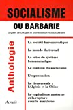 Socialisme ou Barbarie : Anthologie