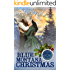 Blue Montana Christmas: Shades of Blue