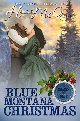 - Blue Montana Christmas: Shades of Blue