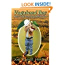 Vagabond Boy: Memoir of a Youth's Journey Through a Heartland of Chaos