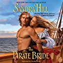 The Pirate Bride Audiobook by Sandra Hill Narrated by Heather Wilds