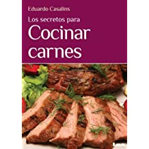 Los secretos para cocinar carnes