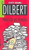 capa de Dilbert 3 – preciso de férias!: 733