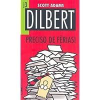 Dilbert 3 – preciso de férias!: 733