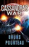 Cassandra's War: A Sci-Fi Corporate Technothriller (The SynCorp Saga Book 2)