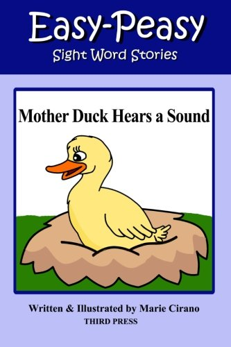 Mother Duck Hears a Sound (Easy-Peasy Reading Sight Words)