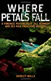 Where Petals Fall, Shirley Wells, 1569475725