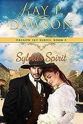 Sylvia's Spirit (Oregon Sky Series Book 5)