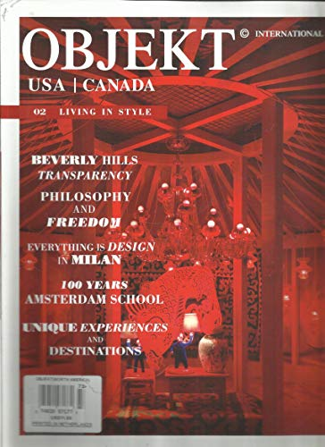 OBJEKT INTERNATIONAL, LIVING IN STYLE, BEVERLY HILLS TRANSPARENCY # 02 PLEASE NOTE : BACK COVER PAGE TOP RIGHT SIDE HAS CUT OR TORN OR WEAR & ROUGH OR DAMAGED. INSIDE THE MAGAZINE PAGES ARE FRESH & CRISPY. ( CONDITION LIKE NEW. ) ( SINGLE ISSUE MAGAZINE ) ()