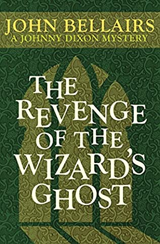 book cover of The Revenge of the Wizard\'s Ghost