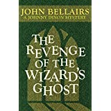 The Revenge of the Wizard's Ghost (Johnny Dixon)