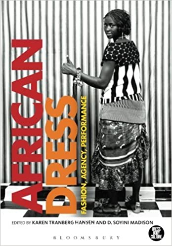 Book African Dress: Fashion, Agency, Performance (Dress, Body, Culture) (2013-04-11)