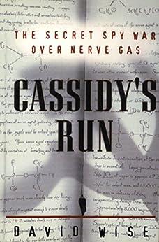 :NEW: Cassidy's Run: The Secret Spy War Over Nerve Gas. Hydra ESTONIA ensure Reserva Trinidad Services common