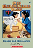 Claudia And Mean Janine (Baby-Sitters Club #7) by Ann M. Martin front cover