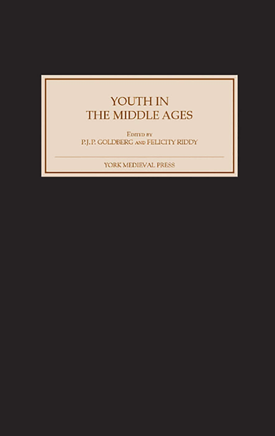 Youth in the Middle Ages by Brand: York Medieval Press