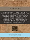 The life and gests of S. Thomas Cantilupe, Bishop of Hereford, and some time before L. Chancellor of England extracted out of the authentique records of his canonization as to the maine part, anonymus, Matt. Paris, Capgrave, Harpsfeld, and Others (1674), Richard Strange, 1240781288