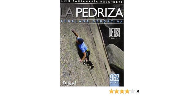 La Pedriza. Escalada Deportiva (Guias De Escalada): Amazon.es ...