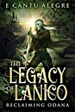 The Legacy of Lanico: Reclaiming Odana