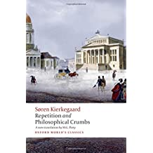 Repetition and Philosophical Crumbs (Oxford World's Classics)
